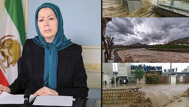Maryam Rajavi Calls for Independent Relief Effort Aimed at Flood Victims in Iran