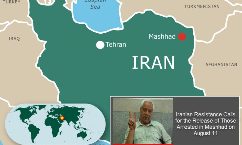 1-Iranian_Resistance_Calls_for_the_Release_of_Those_Arrested_in_Mashhad_on_August_11