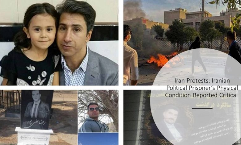 Iranian Political Prisoner's Physical Condition Reported Critical
